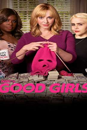 Série Good Girls - 2ª Temporada Legendada 2019 Torrent