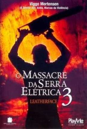 Filme O Massacre da Serra Elétrica 3 1990 Torrent