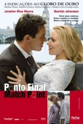 Filme Ponto Final - Match Point 2005 Torrent