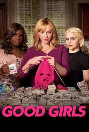 Série Good Girls - 2ª Temporada Completa 2019 Torrent