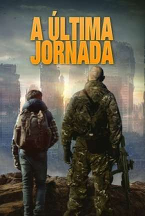 Torrent Filme A Última Jornada - The Last Boy 2020 Dublado 1080p Full HD WEB-DL completo