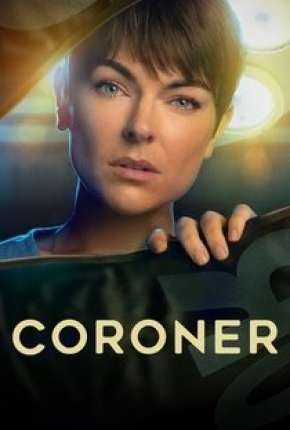 Série Coroner - 3ª Temporada Legendada 2021 Torrent