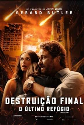 Torrent Filme Destruição Final - O Último Refúgio 2021 Dublado 1080p 720p BluRay Full HD HD completo