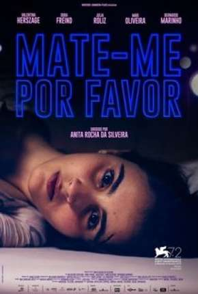 Filme Mate-me Por Favor Nacional 2015 Torrent