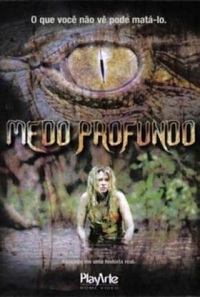 Filme Medo Profundo - Black Water 2007 Torrent
