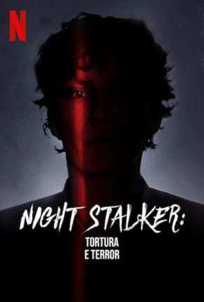 Night Stalker - Tortura e Terror Séries Torrent Download onde eu baixo