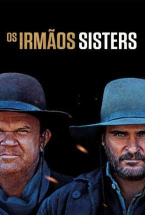 Torrent Filme Os Irmãos Sisters 2020 Dublado 1080p 720p BluRay Full HD HD completo