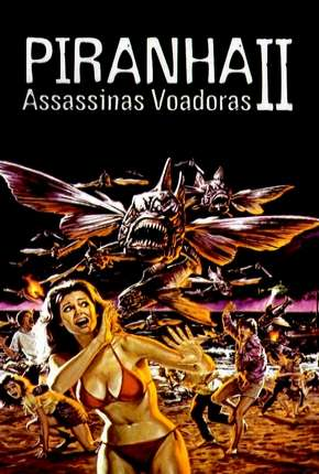 Piranhas 2 - Assassinas Voadoras Filmes Torrent Download onde eu baixo