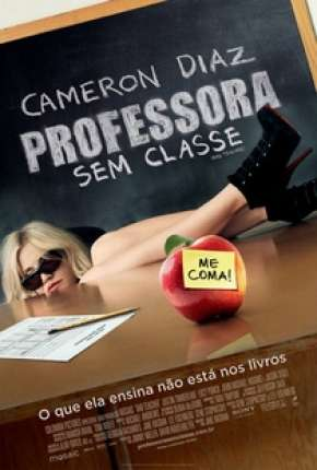 Professora Sem Classe - Sem Cortes Filmes Torrent Download onde eu baixo