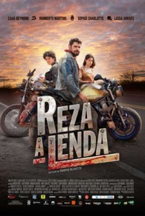 Reza a Lenda Nacional Filmes Torrent Download onde eu baixo