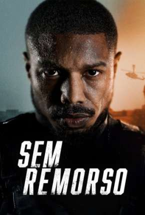 Torrent Filme Sem Remorso 2021 Dublado 1080p Full HD WEB-DL completo